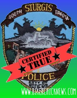 Certified True by Sturgis PD | Biker Chick News